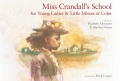 Product Miss Crandall's School for Young Ladies & Little M