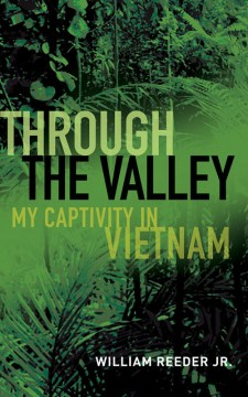 Product Through the Valley: My Captivity in Vietnam