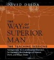 Product The Way of the Superior Man: The Teaching Sessions : Revolutionary Tools and Essential Exercises for Mastering the Challenges of Women, Work, and Sexual Desire