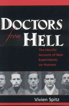 Product Doctors From Hell: The Horrific Account Of Nazi Experiments On Humans