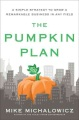 Product The Pumpkin Plan: A Simple Strategy to Grow a Remarkable Business in Any Field