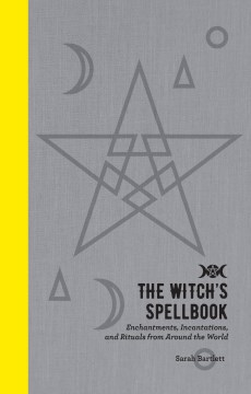 Product The Witch's Spellbook: Enchantments, Incantations, and Rituals from Around the World