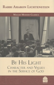 Product By His Light: Character and Values in the Service of God
