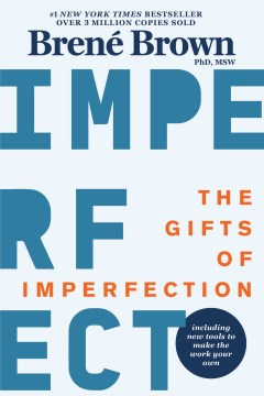 Product The Gifts of Imperfection: Let Go of Who You Think You're Supposed to Be and Embrace Who You Are