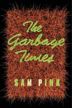 Product The Garbage Times/White Ibis: Two Novellas