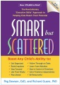 """Product Smart but Scattered: The Revolutionary """"Executive Skills"""" Approach to Helping Kids Reach Their Potential"""