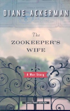 Product The Zookeeper's Wife: A War Story