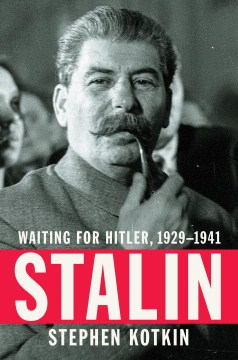 Product Stalin: Waiting for Hitler 1929-1941
