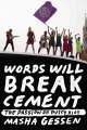 Product Words Will Break Cement: The Passion of Pussy Riot