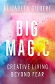 Product Big Magic: Creative Living Beyond Fear