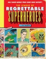 Product The League of Regrettable Superheroes