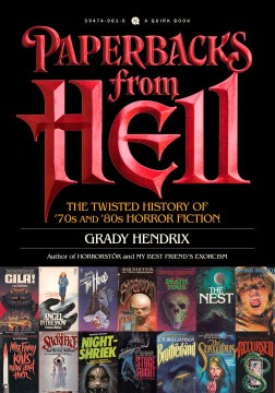Product Paperbacks from Hell: The Twisted History of '70s and '80s Horror Fiction