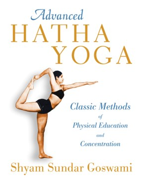 Product Advanced Hatha Yoga: Classic Methods of Physical Education and Concentration