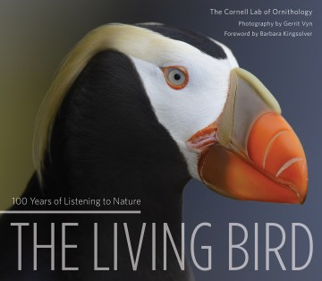 Product The Living Bird: 100 Years of Listening to Nature