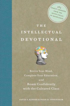 Product The Intellectual Devotional: Revive Your Mind, Complete Your Education, And Roam Confidently With the Cultured Class