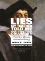 Product Lies My Teacher Told Me About Christopher Columbus