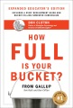 Product How Full Is Your Bucket?: Positive Strategies for Work and Life: Educator's Edition