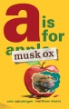 Product A Is for Musk Ox