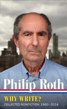 Product Philip Roth: Why Write? Collected Nonfiction, 1960-2013