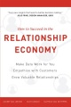 Product How to Succeed in the Relationship Economy