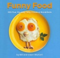 Product Funny Food: 365 Fun, Healthy, Silly, Creative Breakfasts