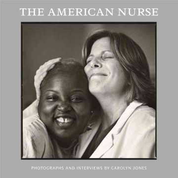 Product The American Nurse: Photographs and Interviews