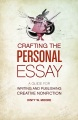Product Crafting the Personal Essay