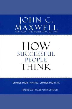 Product How Successful People Think: Change Your Thinking, Change Your Life