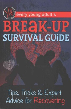 Product Every Young Adult's Breakup Survival Guide: Tips, Tricks & Expert Advice for Recovering