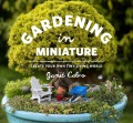 Product Gardening in Miniature