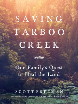 Product Saving Tarboo Creek: One Family's Quest to Heal the Land