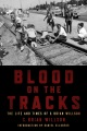 Product Blood on the Tracks: The Life and Times of S. Brian Willson