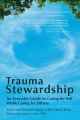 Product Trauma Stewardship