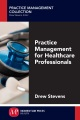 Product Practice Management for Healthcare Professionals