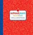 Product School Years Record Book: Capture and Organize Memories from Preschool Through 12th Grade