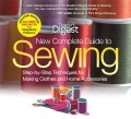Product New Complete Guide to Sewing: Step-By-Step Techniquest for Making Clothes and Home Accessories, Simplicity Patterns
