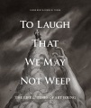 Product To Laugh That We May Not Weep: The Life & Times of Art Young