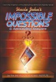 Product Uncle John's Impossible Questions & Astounding Answers