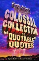 Product Uncle John's Bathroom Reader Colossal Collection of Quotable Quotes