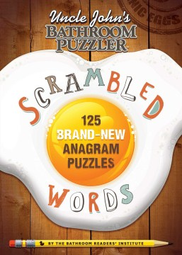 Product Uncle John's Bathroom Puzzler Scrambled Words: 125 Brand-new Anagram Puzzles