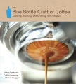 Product The Blue Bottle Craft of Coffee