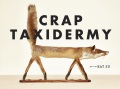 Product Crap Taxidermy