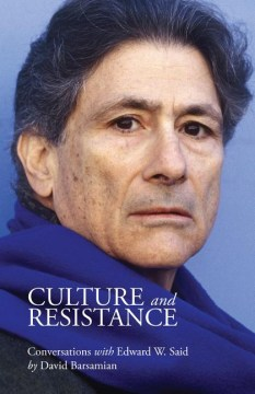 Product Culture and Resistance: Conversations With Edward W. Said