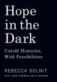 Product Hope in the Dark: Untold Histories, Wild Possibilities