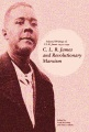 Product C. L. R. James and Revolutionary Marxism