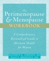 Product The Perimenopause and Menopause: A Comprehensive, Personalized Guide to Hormone Health