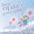 Product Where Do Fairies Go When It Snows