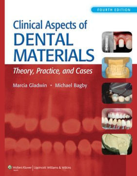Product Clinical Aspects of Dental Materials: Theory, Practice, and Cases