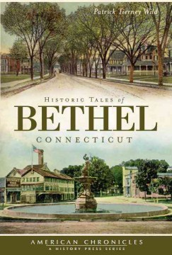 Product Historic Tales of Bethel Connecticut