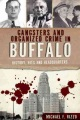 Product Gangsters and Organized Crime in Buffalo